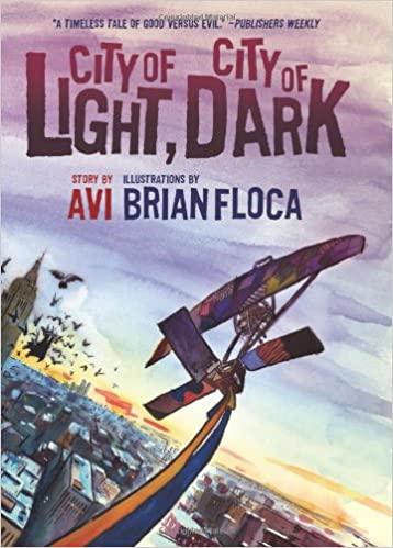 City of Light, City of Dark by Avi